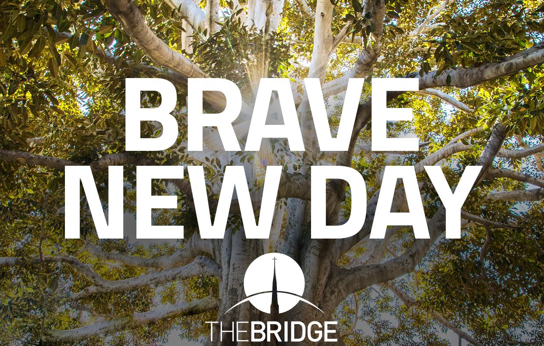 Brave New Day