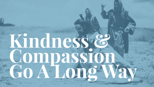 Kindness & Compassion Go A Long Way