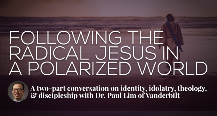 Following the Radical Jesus in a Polarized World