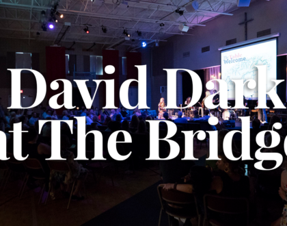 David Dark at The Bridge