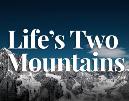 Life's Two Mountains