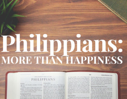 Philippians: More Than Happiness