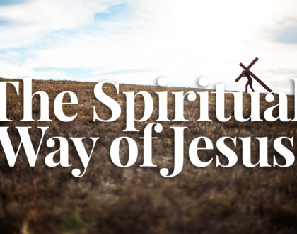 The Spiritual Way of Jesus