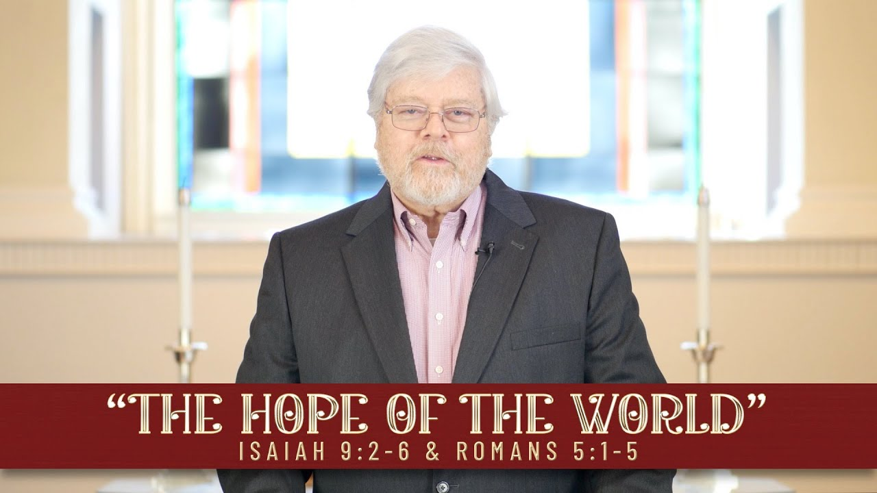 """Nov. 29 - """"The Hope of the World"""" - Advent week 1"""