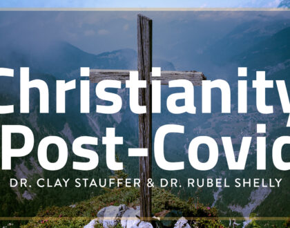 "Jan. 13 - Clay Stauffer & Rubel Shelly - ""Christianity Post-Covid"" part 1"